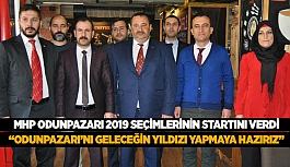 """MHP ODUNPAZARI 2019 SEÇİMLERİNİN STARTINI VERDİ:  """"ODUNPAZARI'NI GELECEĞİN YILDIZI YAPMAYA HAZIRIZ"""""""