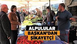 USLUER, ALPU'DA ÇARŞI PAZAR GEZDİ