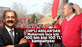 CHP'Lİ ARSLAN'DAN KAMPANYAYA DESTEK
