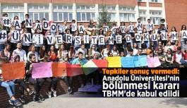 Tepkiler sonuç vermedi: Anadolu Üniversitesi'nin bölünmesi kararı TBMM'de kabul edildi