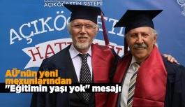 """AÜ'nün yeni mezunlarından """"eğitimin yaşı yok"""" mesajı"""