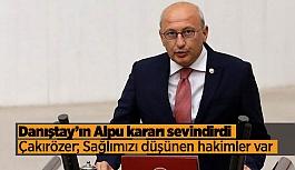 """CHP'li Çakırözer: """"Bu karar Türkiye'deki tüm verimli ovaları koruyacak"""""""