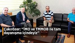 CHP'li Çakırözer yeni dönemde ilk ziyaretini İMO Genel Merkezi'ne yaptı
