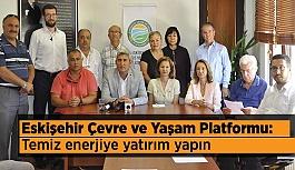 Eskişehir Çevre ve Yaşam Platformu: Temiz enerjiye yatırım yapın
