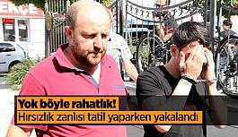 Eskişehir'deki hırsızlık zanlısına tatilde gözaltı