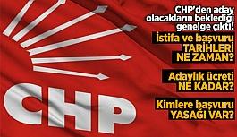 CHP'den aday olacakların beklediği genelge çıktı!