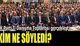 AK Parti İl Danışma Toplantısı gerçekleşti
