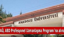 AÜ, ABD Profesyonel Uzmanlaşma Programı'na alındı