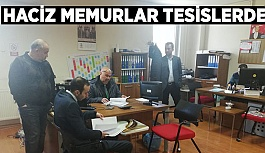 HACİZ MEMURLARI TESİSLERDE