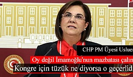 CHP PM Üyesi Usluer: Kongre için tüzük ne diyorsa o geçerlidir