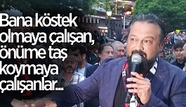 OSMAN TAŞ ONLARA SESLENDİ