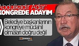 CHP İL BAŞKANI ADAR'DAN ÖNEMLİ AÇIKLAMALAR
