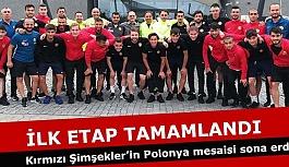 Kırmızı Şimşekler'in Polonya mesaisi sona erdi