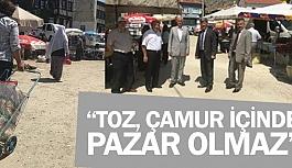 """""""BU PAZARYERİ SİVRİHİSAR'A YAKIŞMIYOR"""""""