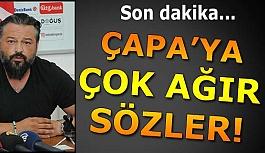 FUAT ÇAPA'YI ACİLEN GÖNDERELİM