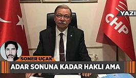 ADAR SONUNA KADAR HAKLI AMA