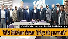 """Çakırözer: """"Millet İttifakının devamı Türkiye'nin yararınadır"""""""