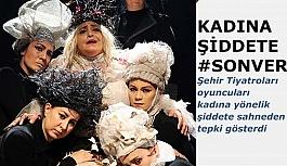 """TİYATROCULAR """"ŞİDDETE HAYIR"""" DEDİ"""