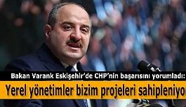 Bakan Varank: Eskişehir'in yaşadığı dezavantajı bitimek için çok gayret ettik