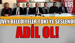 CHP'Lİ BELEDİYELERDEN TOKİ'YE ELEŞTİRİ