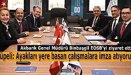 Akbank Genel Müdürü Binbaşgil EOSB'yi ziyaret etti