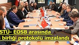 ESTÜ- EOSB arasında iş birliği protokolü imzalandı