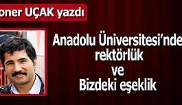 Anadolu Üniversitesi'nde rektörlük ve bizdeki eşeklik