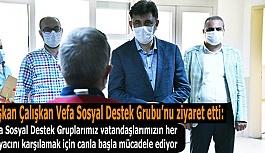 Başkan Çalışkan Vefa Sosyal Destek Grubu'nu ziyaret etti: