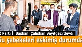 AK Parti İl Başkanı Çalışkan Seyitgazi'deydi: