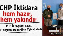 CHP İl Başkanı Taşel: CHP İktidara hem hazır, hem yakındır