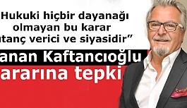 CHP İl Başkanı Taşel'den Kaftancıoğlu kararına tepki