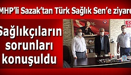 MHP'li Sazak'tan Türk Sağlık Sen'e...