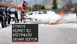 İTFAİYE HİZMET İÇİ EĞİTİMLERİ...