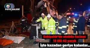 Otobüs faciası: 11 ölü 44 yaralı