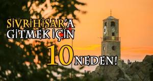 SİVRİHİSAR'IN HAZİNELERİ