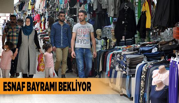 ESNAF BAYRAMI BEKLİYOR