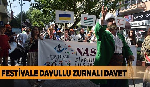 FESTİVALE DAVULLU ZURNALI DAVET