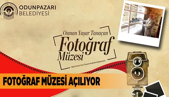 FOTOĞRAF MÜZESİ AÇILIYOR