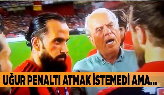 UĞUR PENALTI ATMAK İSTEMEDİ AMA...