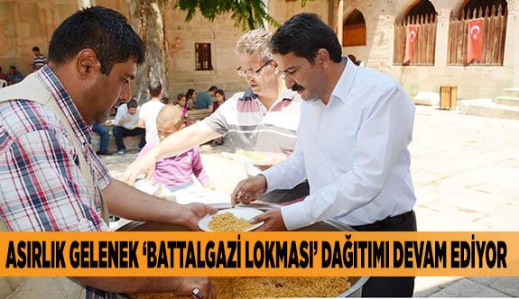 ASIRLIK GELENEK 'BATTALGAZİ LOKMASI' DAĞITIMI DEVAM EDİYOR