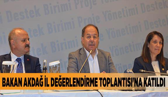 SAĞLIK BAKANI RECEP AKDAĞ, İL DEĞERLENDİRME TOPLANTISI'NA KATILDI