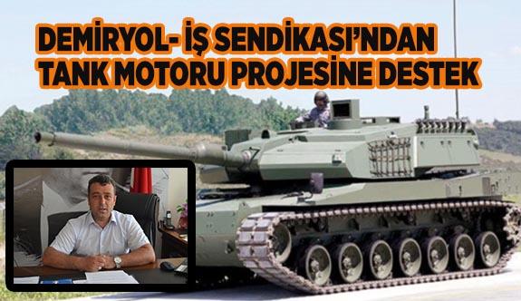 DEMİRYOL- İŞ SENDİKASI'NDAN TANK MOTORU PROJESİNE DESTEK