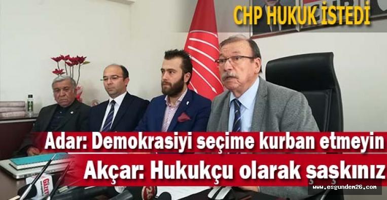 CHP HUKUK İSTEDİ