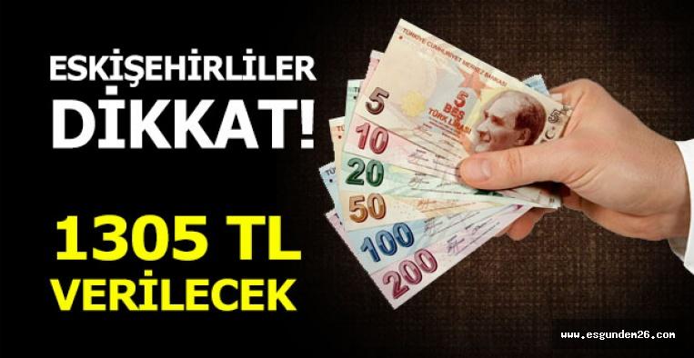 ESKİŞEHİR'DE BUNU YAPANA 1305 TL