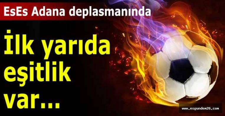 Adanaspor:1 Eskişehirspor:1