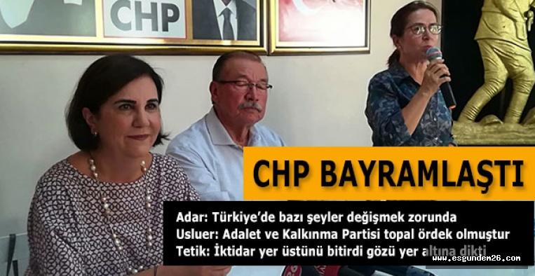 CHP BAYRAMLAŞTI: