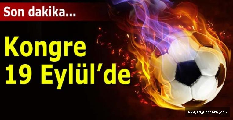 Eskişehirspor'da kongre kararı alındı