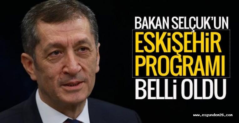 Bakan Selçuk Eskişehir'e geliyor