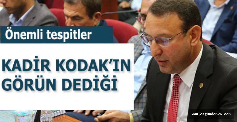KADİR KODAK'IN GÖRÜN DEDİĞİ...