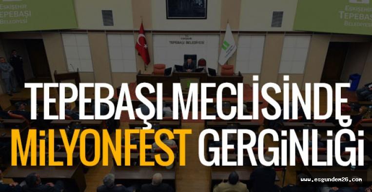MECLİS'TE MİLYONFEST TARTIŞMASI